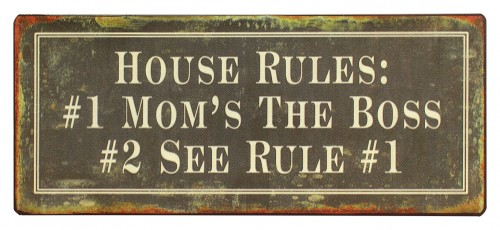 em479-House-rules-mom-is-the-boss-tekstbord-uitspraken-gezegde-spreuken-rustiek-bord-cadeau