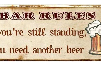 em2334 bar rules if you are still standing you need another beer rustiek tekst bord cadeau kado online metaal deco decoratie