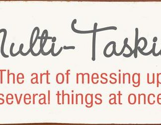 em4747 Multi Tasking The art of messing up several things at once rustiek tekst bord cadeau kado online metaal deco decoratie