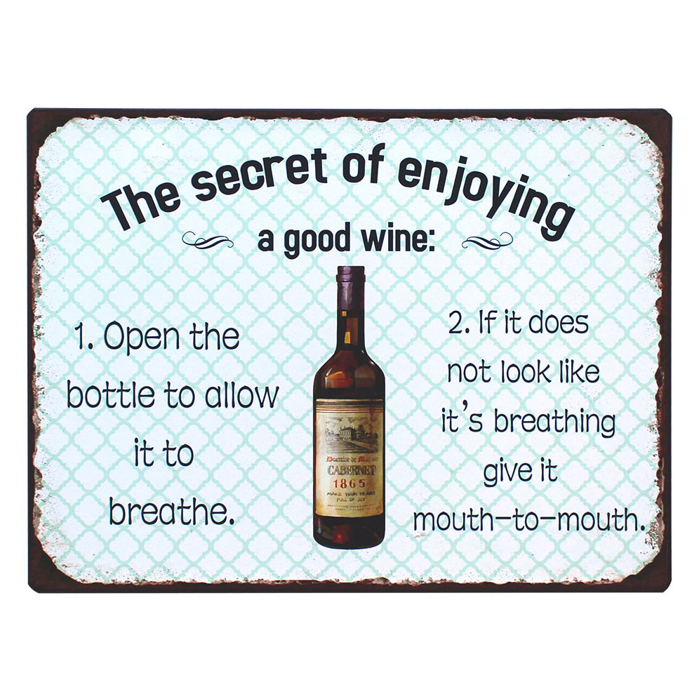 em5099-the-secret-of-enjoying-a-good-wine-rustiek-tekst-bord-cadeau-kado-online-metaal-deco-decoratie-v