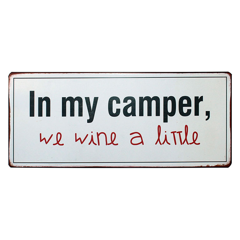 Tekstbord: In my camper we wine a little