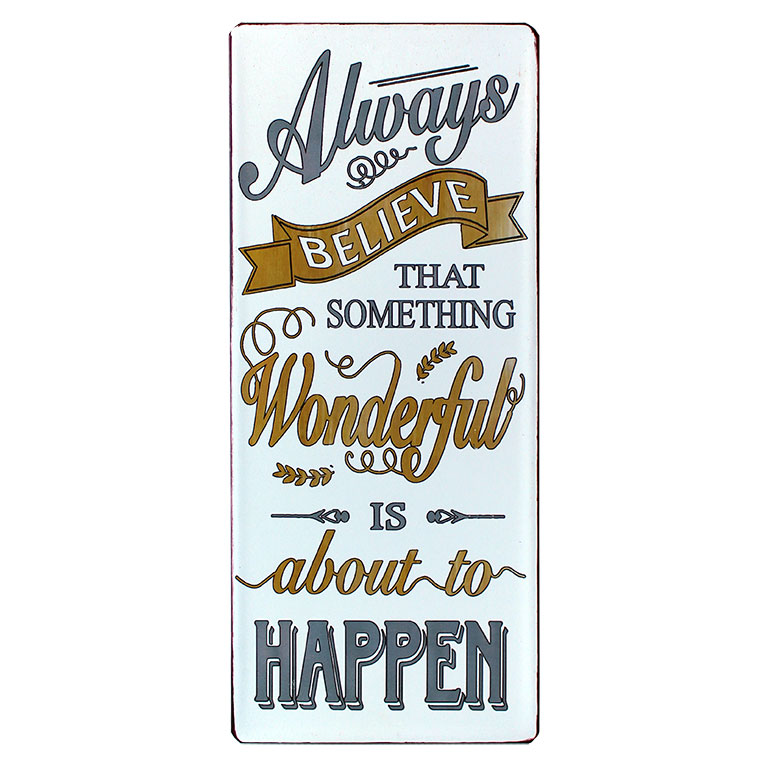 em5124 always belive that something wonderfull is about to happen rustiek tekst bord cadeau kado online metaal deco decoratie