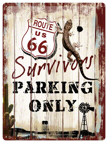 Gebold tin bord:  Route 66 Survivors Parking | 30 x 40 cm
