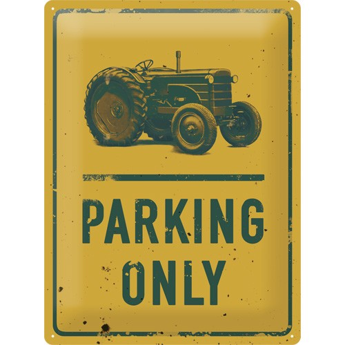 NA23210 Tin Sign 30x40 Tractor Parking Only gebold metalen bord rustiek tekstbord tekst bord cadeau kado online metaal decoratie