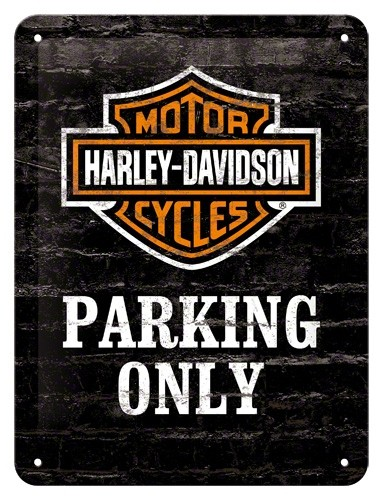 Gebold tin bord:  Harley Davidson Parking Only | 15 x 20 cm