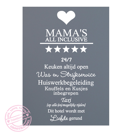 170-grijs-wit-tekstbord-mama's-all-inclusive-woningdecoratie