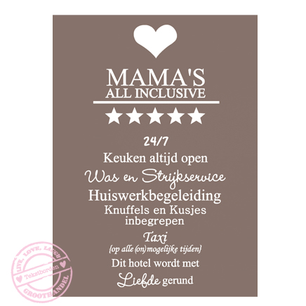 170-taupe-wit-tekstbord-mama's-all-inclusive-woningdecoratie