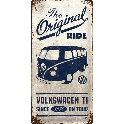 NA27017 Tin Sign 25 x 50 The Original ride volkswagen T1 since 1950 on tour-gebold-metalen-bord-rustiek-tekstbord-tekst-bord-cadeau-kado-online-metaal-decoratie
