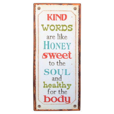 em2297-kind words are like honey sweet to the soul and healty for the body-rustiek-tekst-bord-cadeau-kado-online-metaal-deco-decoratie-