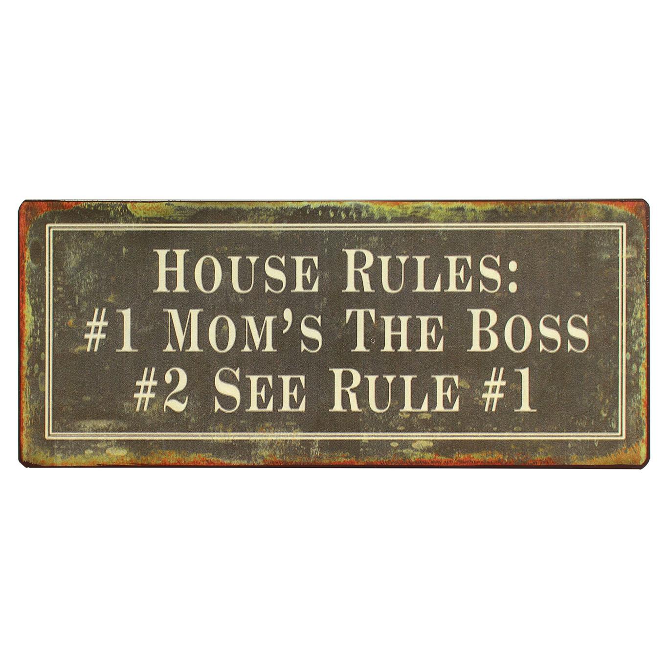 em479-House-rules-mom-is-the-boss-tekstbord-uitspraken-gezegde-spreuken-rustiek-bord-cadeau v