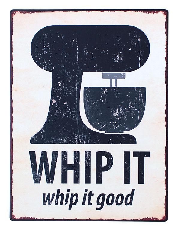 em3507 whip it whip it good rustiek tekst bord cadeau kado online metaal deco decoratie
