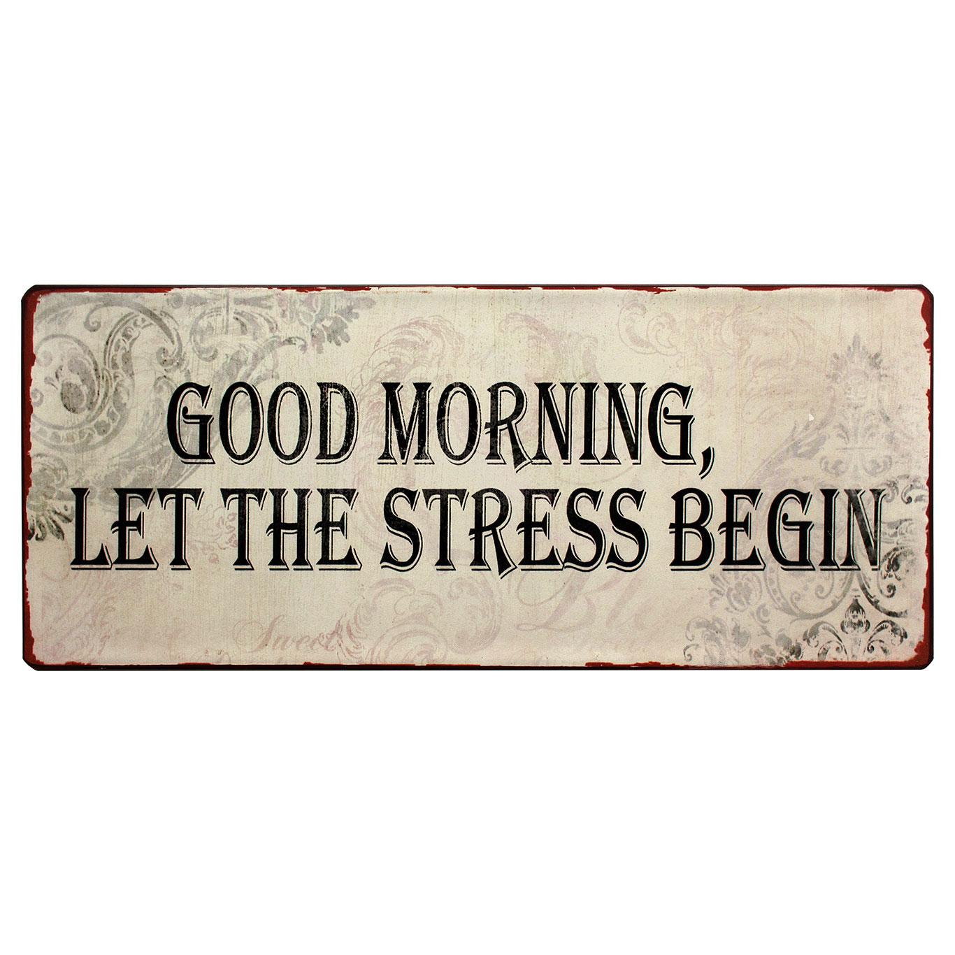 N em1369 good morning let the tress begin spreukenbord tekstbord uitspraken gezegde spreuken rustiek bord cadeau