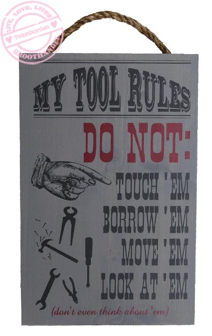 s624 my tool rules grijs color steigerhout mo&co tekstbord hout grappig decoratie